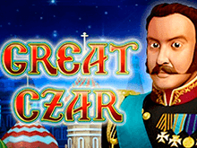 В казино Вулкан на доллары автомат The Great Czar